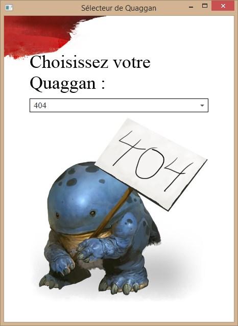 Nom : QuagganSelector.jpg Affichages : 775 Taille : 47,2 Ko