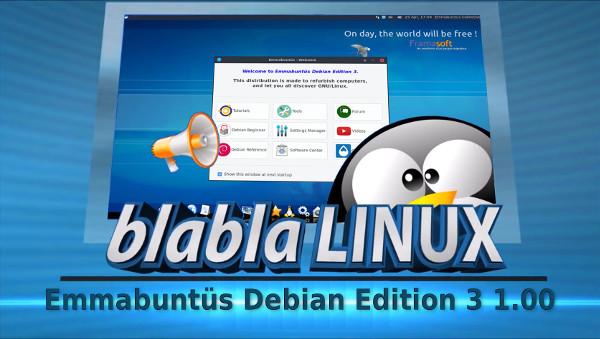 Nom : BlaBlaLinux_presente_EmmaDE3_1.00_600.jpg Affichages : 1136 Taille : 70,3 Ko