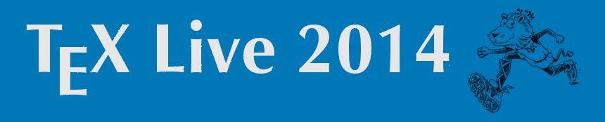 Nom : texlive2014.png Affichages : 227 Taille : 32,1 Ko