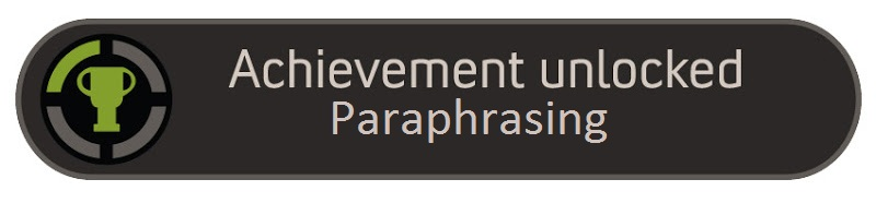 Nom : achievement-unlocked-paraphrasing.jpg Affichages : 1990 Taille : 31,9 Ko