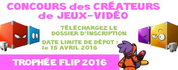Nom : concours-createurs-jeux-video-2016-trophee-FLIP.jpg Affichages : 2528 Taille : 143,3 Ko