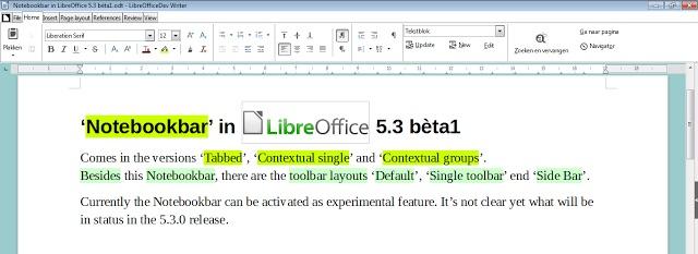 Notebookbar Libreoffice 5 3 Integre Un Ruban De Style Microsoft