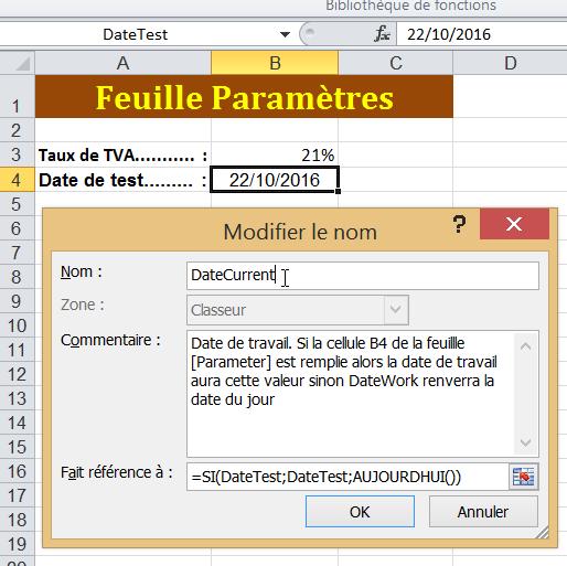 Nom : 170210 _ DefinedName - DialogBox Nouveau nom (DateCurrent).png Affichages : 63 Taille : 32,5 Ko