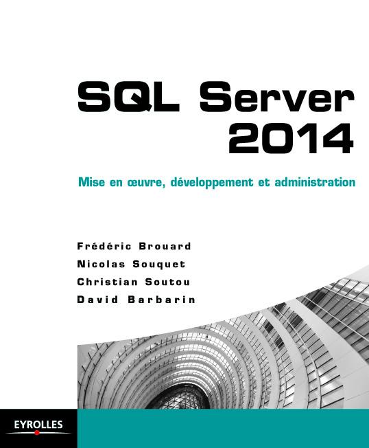Nom : Couverture livre SQL server Eyrolles.jpg Affichages : 40 Taille : 105,0 Ko