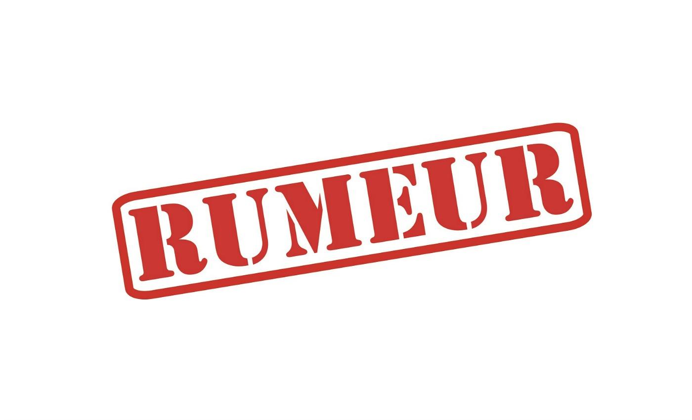 Nom : rumeurs.jpg Affichages : 1676 Taille : 78,6 Ko