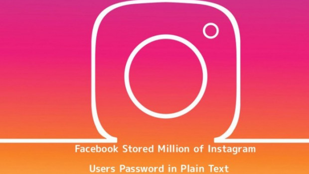 Nom : Facebook-Stored-Million-of-Instagram-Users-Password-in-Plain-Text-620x350-c.jpg Affichages : 2663 Taille : 40,8 Ko