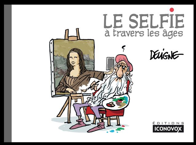 Nom : Selfie_a_travers_les_ages_DELIGNE.JPG Affichages : 266 Taille : 53,1 Ko