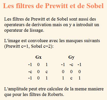 Nom : Filtres Prewitt Sobel.png Affichages : 122 Taille : 16,8 Ko